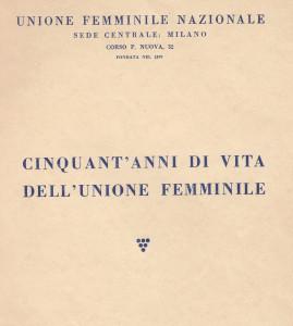 cinquant'anni di vita dell'unione femminile