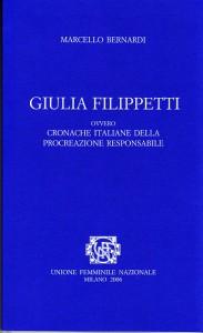 Giulia Filippetti. Cronache della procreazione responsabile