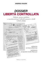 Libertà controllata. Polizia, potere politico e movimenti