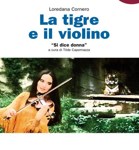 La tigre e il violino. Si dice donna