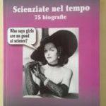 Scienziate nel tempo. 75 biografie