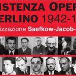 La Resistenza di Berlino operaia al nazismo