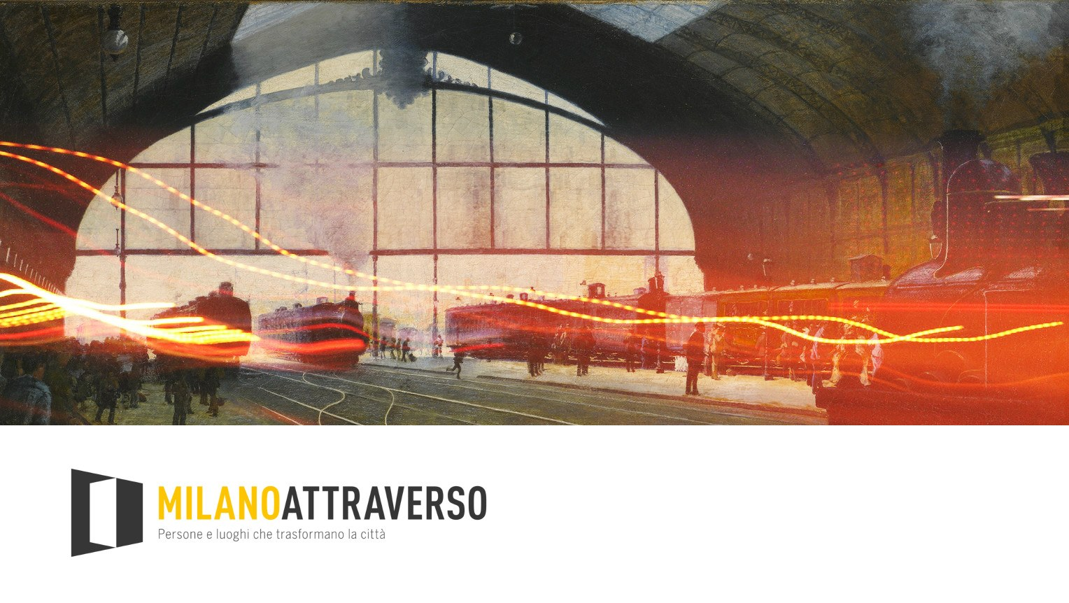 Presentazione di Milano Attraverso