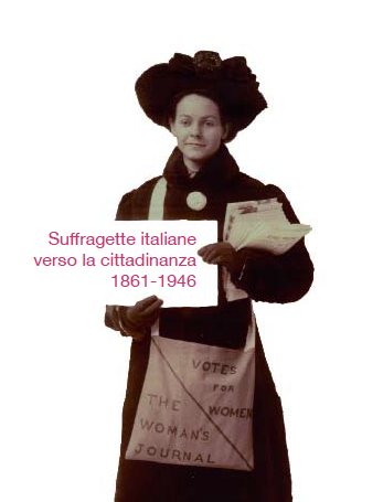 Suffragette italiane verso la cittadinanza mostra a Mantova e laboratori didattici
