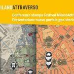 Festival MilanoAttraverso e nuovo portale geo-storico