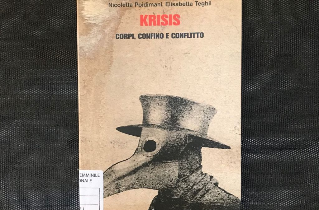 Krisis. Corpi, confino e conflitto