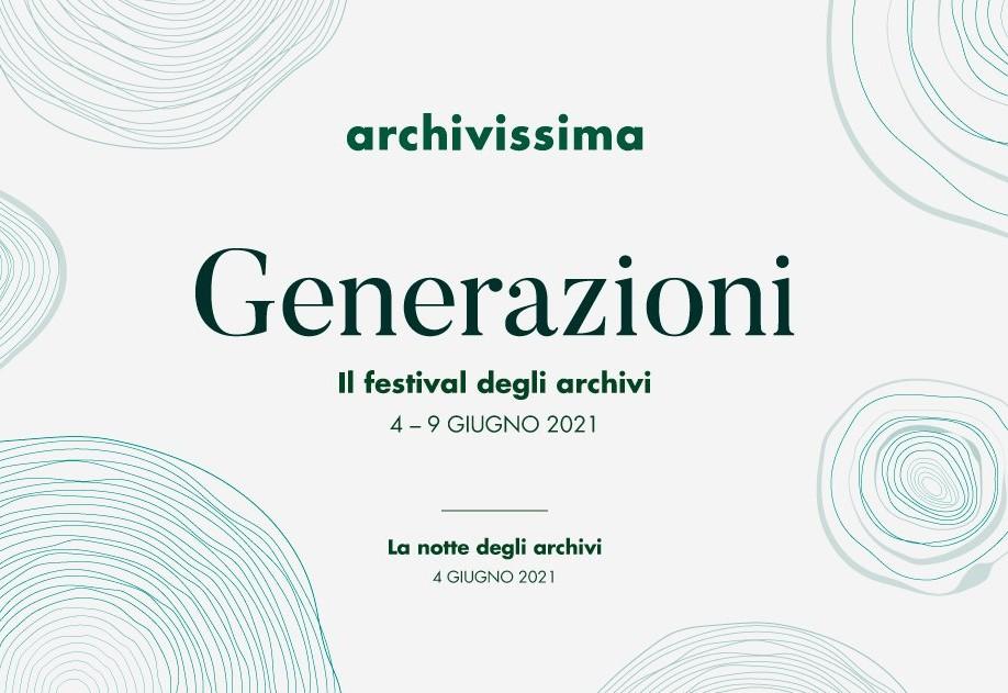 Archivissima 2021 #generazioni